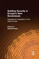 Building Security in Europe's New Borderlands