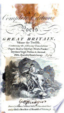 A Complete Edition of the Poets of Great Britain    Pope s Iliad   Odyssey  West s Pindar  Dryden s Virgil  Persius   Juvenal  Pitt s Aeneid  Rowe s Lucan