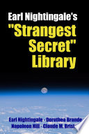 Earl Nightingale s  Strangest Secret  Library