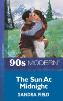 The Sun At Midnight  Mills   Boon Vintage 90s Modern  And I Can T Stand The Sight Of