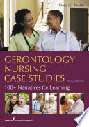 Gerontology Nursing Case Studies  Second Edition