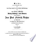 Rede am 15  November 1841 als dem Tage nach der feierlichen Enthuellung des     dem Dichter Jean Paul Friedrich Richter zu Bayreuth errichteten Standbildes im Gymnasium zu Bayreuth gehalten