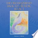 The Dream Journey Back to Creator