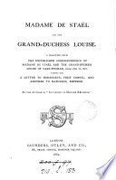 Madame De Stael And The Grand-Duchess Louise : ...