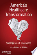 America s Healthcare Transformation