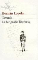 Neruda  La formaci  n de un poeta  1904 1932