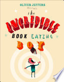 The Incredible Book Eating Boy  Read Aloud By Jim Broadbent  : text, performed by jim broadbent. the mouth-watering book...