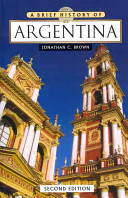 A Brief History of Argentina
