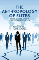 The Anthropology of Elites Book