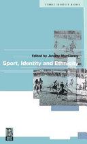 Sport  Identity and Ethnicity