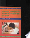 Successful Strategies For Twice Exceptional Students