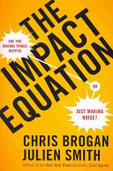 Ebook The Impact Equation Epub Chris Brogan,Julien Smith Apps Read Mobile