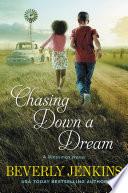 Chasing Down a Dream