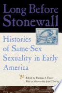 Long Before Stonewall