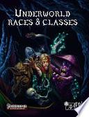 Underworld Races Classes Pathfinder Rpg