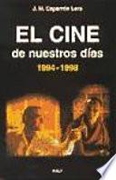 El cine de nuestros d  as  1994 1998