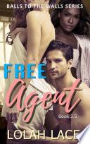 Free Agent 3.5 (BWWM Interracial Romance)