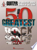 Guitar World's 50 Greatest Rock Songs of All Time Songbook