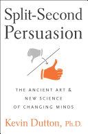 Ebook Split-Second Persuasion Epub Kevin Dutton Apps Read Mobile