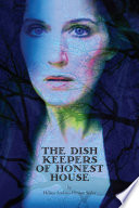 The Dish Keepers of Honest House