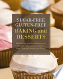Sugar free Gluten free Baking and Desserts