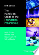 The Hands on Guide to the Foundation Programme