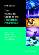 The Hands-on Guide to the Foundation Programme