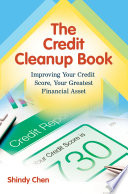 The Credit Cleanup Book  Improving Your Credit Score  Your Greatest Financial Asset