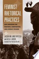 Feminist Rhetorical Practices