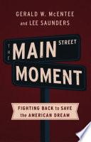 The Main Street Moment