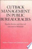 Cutback Management in Public Bureaucracies