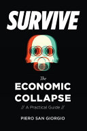 Survive-The Economic Collapse