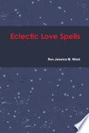 Eclectic Love Spells