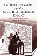 American Literature and the Culture of Reprinting  1834 1853