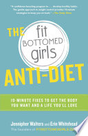 The Fit Bottomed Girls Anti Diet