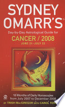 Sydney Omarr s Day by Day Astrological Guide for the Year 2008   Cancer