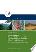 Die Bündelung von Payments for Environmental Services als Möglichkeit eines effizienten Schutzes von Biodiversität : eine transaktionskostenökonomische Analyse