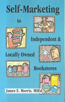 Self Marketing to Independent and Locally Owned Bookstores