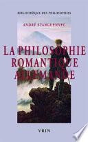 La philosophie romantique allemande