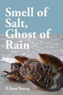 Smell of Salt  Ghost of Rain