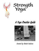 A Yoga Practice Guide for the Everyday Yogi