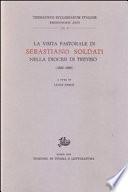 La Visita pastorale di Sebastiano Soldati nella Diocesi di Treviso  1832 1838