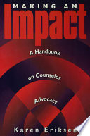 Making An Impact A Handbook On Counselor Advocacy