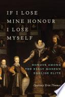 If I Lose Mine Honor, I Lose Myself