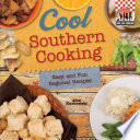 Cool Southern Cooking  Easy and Fun Regional Recipes