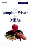 Das komplette Wissen der besten MBAs