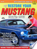 How to Restore Your Mustang 1964 1 2 1973