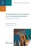 Confidentialit   et pr  vention de la criminalit   financi  re