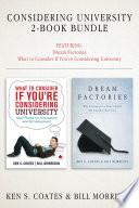 Considering University 2-Book Bundle Dream Factories / What to Consider If You're Considering University