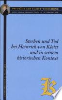 Sterben und Tod bei Heinrich von Kleist und in seinem historischen Kontext